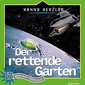Der rettende Garten (Weltraum-Abenteuer 17) Hörspiel