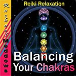 Balancing Your Chakras Hypnosis: Reiki Relaxation, Free Your Chi, Guided Meditation Hypnosis & Subliminal | Rachael Meddows