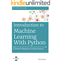 Introduction to Machine Learning with Python: A Guide for Beginners in Data Science (English Edition)