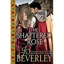 The Shattered Rose: Medieval Romance