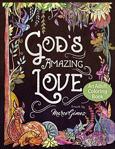 God's Amazing Love: An Adult Coloring Book