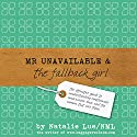 Mr Unavailable and the Fallback Girl Audiobook by Natalie Lue Narrated by Lucy Price-Lewis
