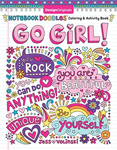 Notebook Doodles Go Girl!: Coloring & Activity Book (Design Originals) 30 Inspiring Designs; Beginner-Friendly Empowering Art Activities for Tweens, on High-Quality Extra-Thick Perforated Paper (Fathers Day Arts And Crafts Ideas For Toddlers)