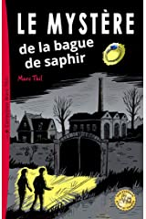 Le Mystère de la bague de saphir (French Edition) Kindle Edition