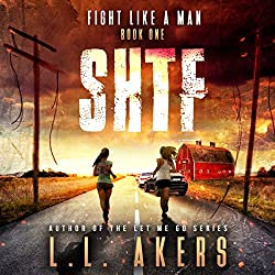 Fight like a Man: A Post Apocalyptic Thriller