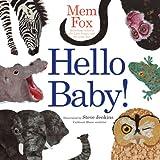 Hello Baby!, Mem Fox, 1416985131