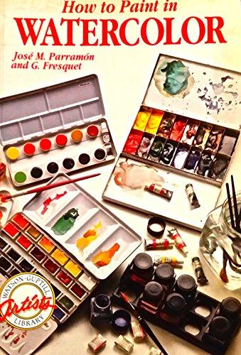 Descargar Libro How To Paint In Watercolour J.m. Parramon