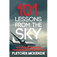 101 Lessons From The Sky: Commercial Aviation