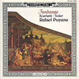 : Fandango: Virtuoso Sonatas & Fandangos from 18th Century Spain (Works by Soler / Scarlatti / Sostoa / Larrañaga / Gallés / Oxinaga / Blasco de Nebra / Pérez de Albéniz) - Rafael Puyana