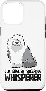 iPhone 12 Pro Max Old English Sheepdog Whisperer Cute Sheepdog Case
