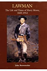 Lawman: Life and Times of Harry Morse, 1835–1912, The Hardcover