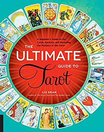 The Ultimate Guide to Tarot (The Ultimate Guide to...) (English Edition)