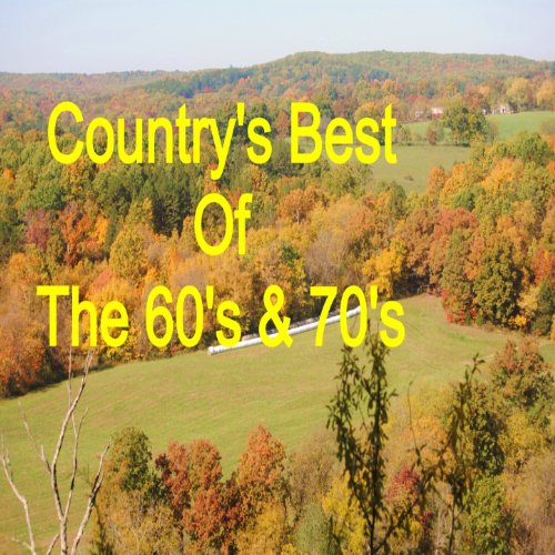 Country's Best of the 60's & 70's