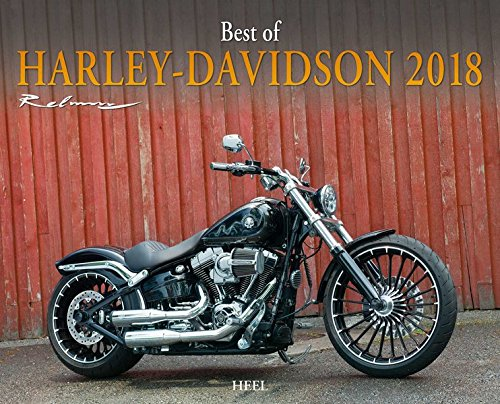 Best of Harley Davidson 2018: Bikerträume aus Milwaukee