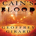 Cain's Blood Audiobook by Geoffrey Girard Narrated by Scott Aiello