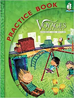 Voyages in English Grade 3 Practice Book (Voyages in English 2011) by Sister Patricia Healey IHM MA (2010-08-01)