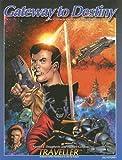 Gateway to Destiny, Martin J. Dougherty and Hunter Gordon, 1558783032