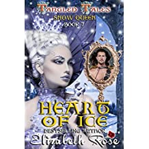 Heart of Ice (Snow Queen) (Tangled Tales Series Book 7)