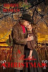 A Mistletoe Christmas (A West Texas Christmas Trilogy Book 3)