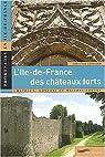 L'Île-de-France des châteaux forts par Corvisier