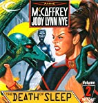 The Death of Sleep: The Planet Pirates, Book 2 | Anne McCaffrey,Jody Lynn Nye