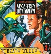 The Death of Sleep: The Planet Pirates, Book 2 | Anne McCaffrey, Jody Lynn Nye