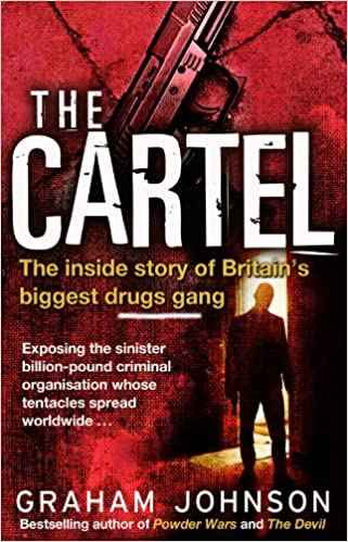 Amazon.com: The Cartel: The Inside Story of Britains ...