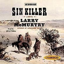 Sin Killer: Volume 1 of The Berrybender Narratives