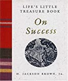 Life's Little Treasure Book on Success, H. Jackson Brown, 1558532803