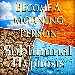 Become A Morning Person Subliminal Affirmations