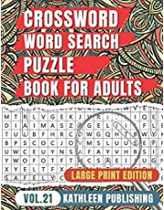 Crossword Word Search Puzzle Books for adults: Crossword and Wordsearch Activity book for senior Large Print | Improve your brain with this Puzzle Book | Perfect Gift for Senior, adult, mom Made in USA | Vol. 21