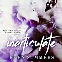 Inarticulate Audiobook by Eden Summers Narrated by Maxine Mitchell