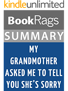 My Grandmother Asked Me to Tell You Shes Sorry A Novel  Kindle