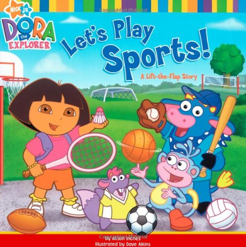 Let's Play Sports!: A Lift-the-Flap Story (Dora the Explorer (Simon & Schuster)) pdf