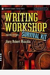 Writing Workshop Survival Kit (J-B Ed: Survival Guides Book 166) Kindle Edition
