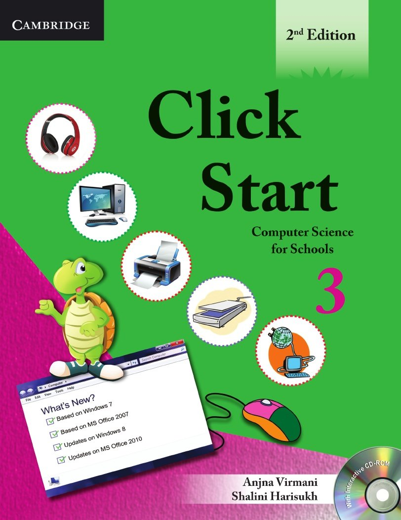 Read Online Click Start Level 3 Student's Book with CD-ROM: Computer Science for Schools (CBSE - Computer Science) pdf