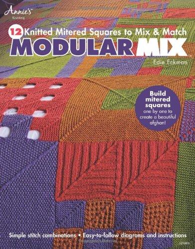 Modular Mix: 12 Knitted Mitered Squares to Mix & Match pdf