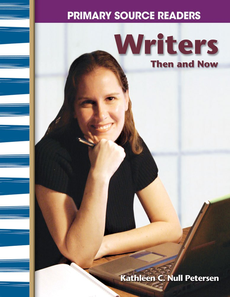 Download Writers Then and Now: My Community Then and Now (Primary Source Readers) pdf epub