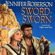 Sword-Sworn: Tiger and Del, Book 6 Audiobook by Jennifer Roberson Narrated by Stephen Bel Davies