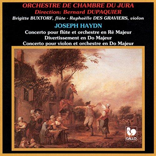 (Franz Joseph Haydn: Flute Concerto in D Major, Hob. VII:1 - Divertimento in C Major, Hob. III:6 - Violin Concerto in C Major, Hob. VIIa:1)