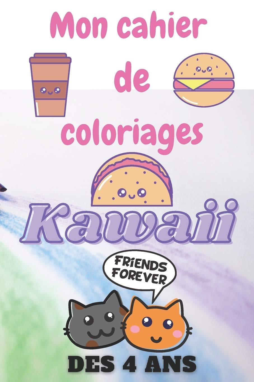 Mon Cahier De Coloriage Kawaii Enfant Des 4 Ans 5 Ans Livre Dessin Enfant Coloriage Fille Educatif Cadeau Pour Fille Livre De Dessin Livre De Coloriage Enfant 5 Ans French Edition Kari