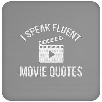 Amazon Com I Speak Fluent Movie Quotes Movies Film Lovers Funny