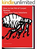 How to Get Rid of Carpet Beetles: Easy Non Toxic Solutions