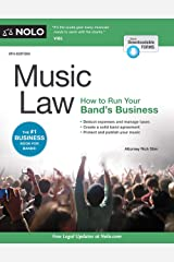Music Law: How to Run Your Band's Business Kindle Edition