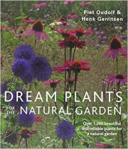 Book Dream Plants for the Natural Garden by Piet Oudolf (2013-10-03)