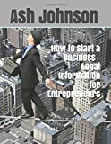 How to Start a Business - Legal Information for Entrepreneurs
