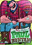 The Tall Tale of Paul Bunyan, Martin Retold by: Powell, 143421897X
