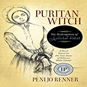 Puritan Witch: The Redemption of Rebecca Eames | Peni Jo Renner
