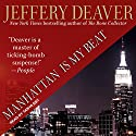 Manhattan Is My Beat: Rune Series, Book 1 Audiobook by Jeffery Deaver Narrated by Tanya Eby