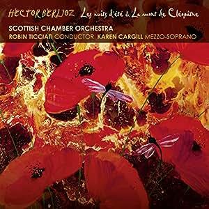 Berlioz: Les nuits d'ete & La mort de Cleopatre